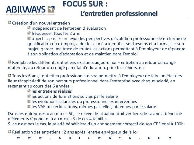 FOCUS SUR :  L'entretien professionnel  Création d'un nouvel entretien  indépendant de l'entretien d'évaluation  fréquence...