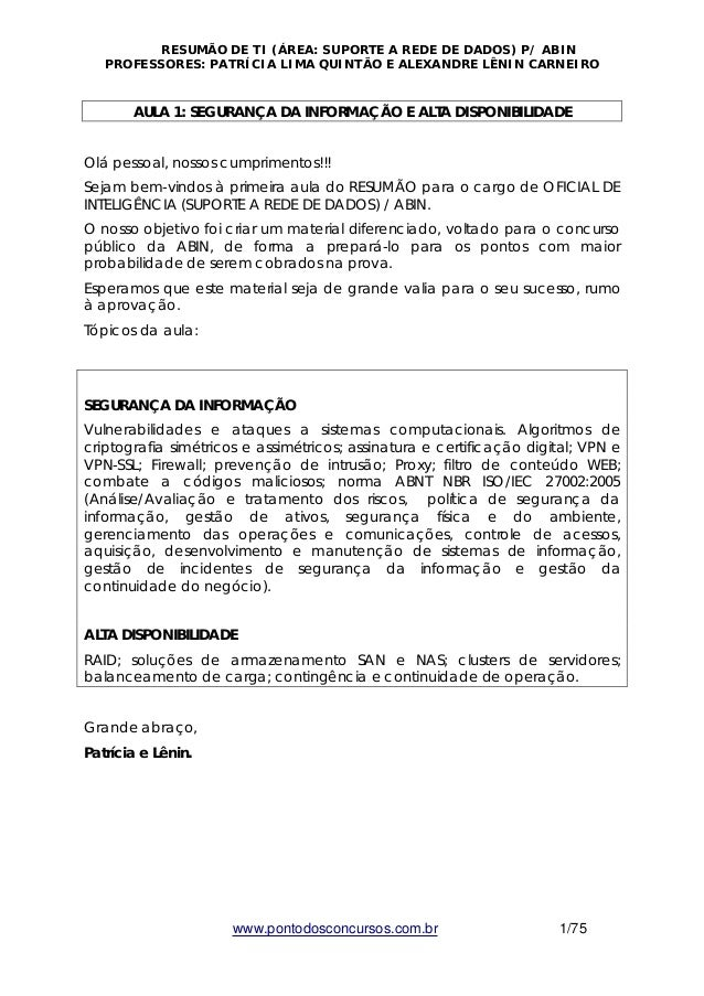 RESUMÃO DE TI (ÁREA: SUPORTE A REDE DE DADOS) P/ ABIN  PROFESSORES: PATRÍCIA LIMA QUINTÃO E ALEXANDRE LÊNIN CARNEIRO  AULA...