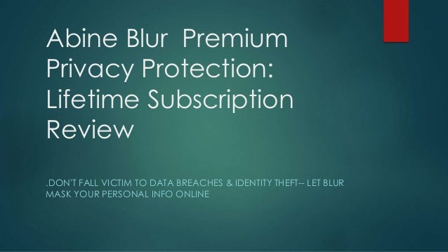 Abine Blur Premium Privacy Protection: Lifetime Subscription Review .DON'T FALL VICTIM TO DATA BREACHES & IDENTITY THEFT--...