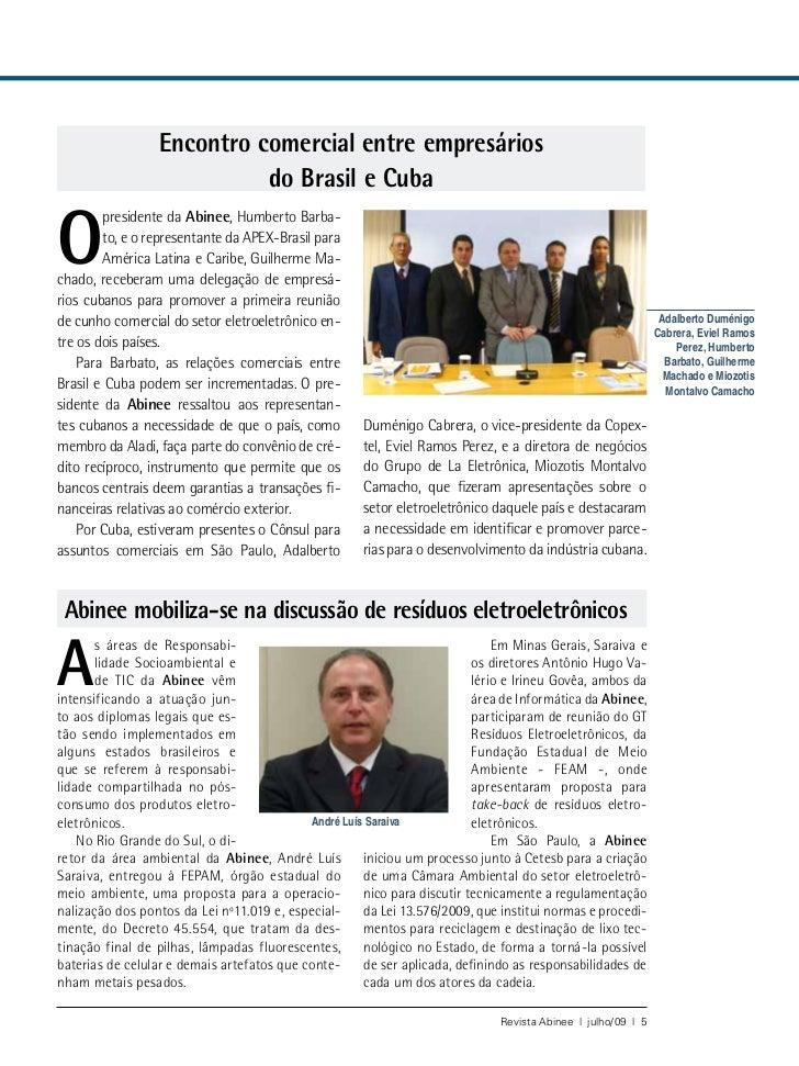 Encontro comercial entre empresários                            do Brasil e CubaO        presidente da Abinee, Humberto Ba...