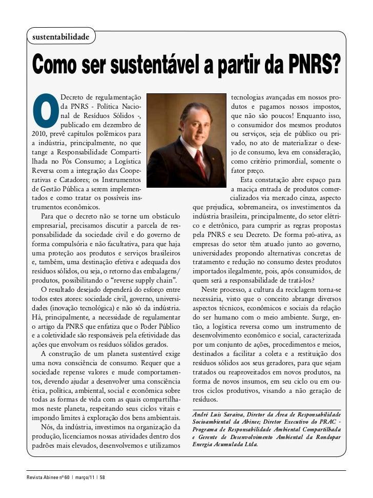 sustentabilidade  Como ser sustentável a partir da PNRS?  O             Decreto de regulamentação                         ...