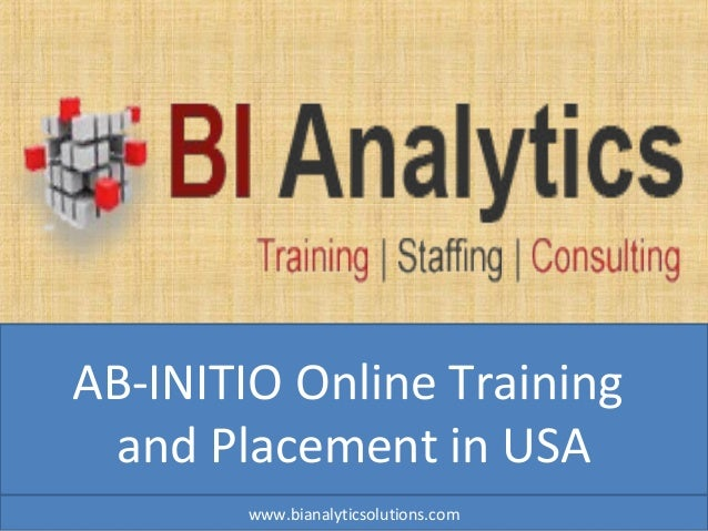 AB-INITIO Online Training and Placement in USA www.bianalyticsolutions.com
