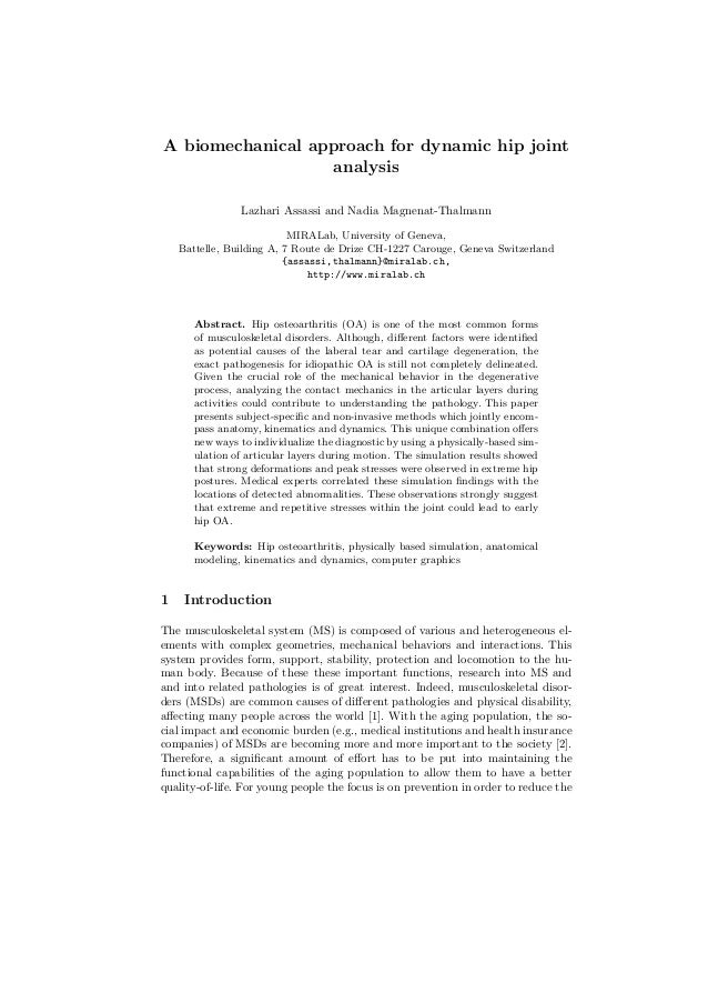 A biomechanical approach for dynamic hip joint analysis Lazhari Assassi and Nadia Magnenat-Thalmann MIRALab, University of...