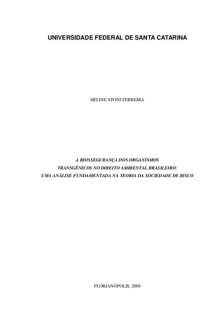 UNIVERSIDADE FEDERAL DE SANTA CATARINA                  HELINE SIVINI FERREIRA            A BIOSSEGURANÇA DOS ORGANISMOS  ...