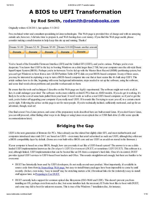 10/15/13  A BIOS to UEFI Transformation  A BIOS to UEFI Transformation by Rod Smith, rodsmith@rodsbooks.com Originally wri...