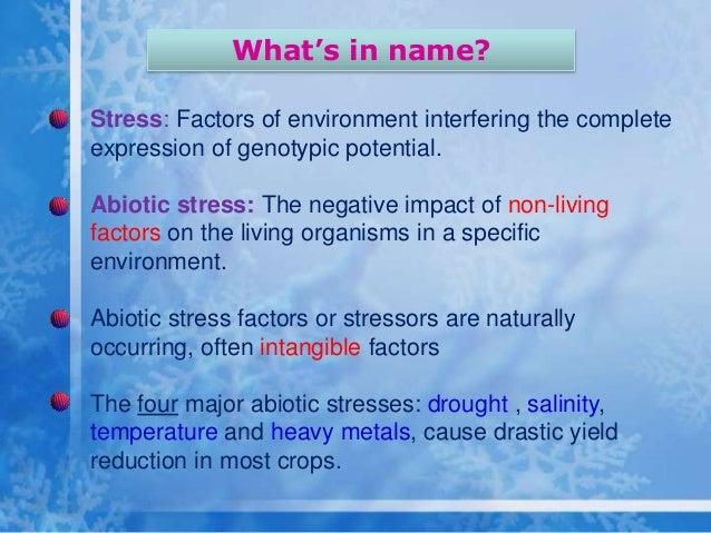 Abiotic stress resistance @ sid Slide 3