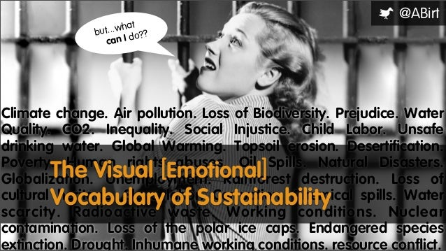 @ABirt  hat t...w bu do?? an I c  Climate change. Air pollution. Loss of Biodiversity. Prejudice. Water Quality. CO2. Ineq...