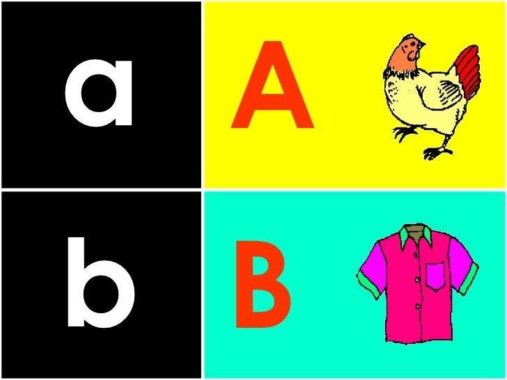 a b A B