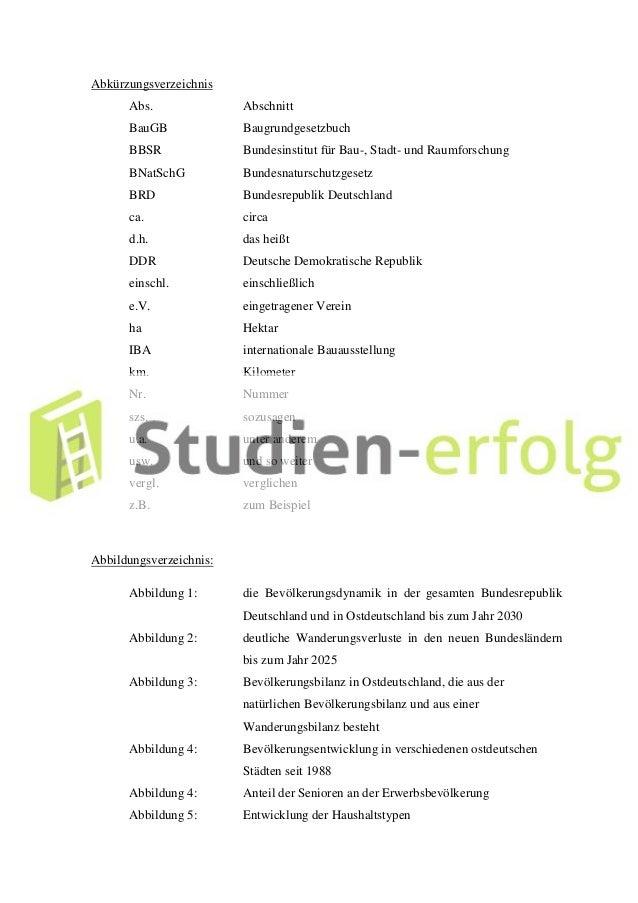 Abkürzungsverzeichnis Abs. Abschnitt BauGB Baugrundgesetzbuch BBSR Bundesinstitut für Bau-, Stadt- und Raumforschung BNatS...