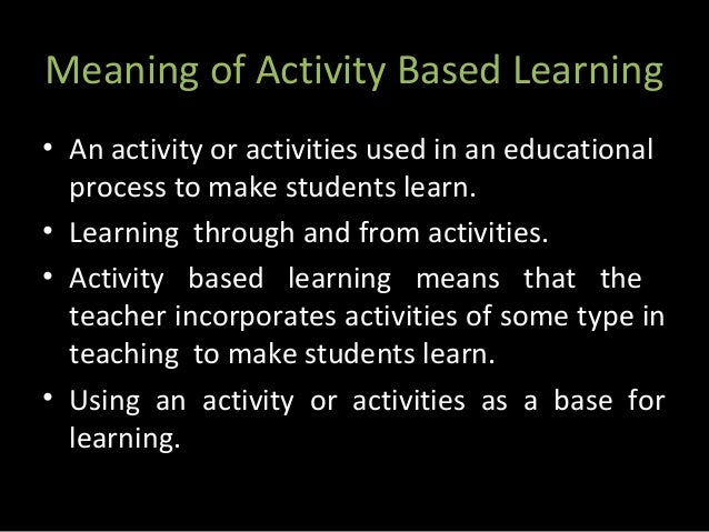 104181642 ppt for activity based learning of english | english.