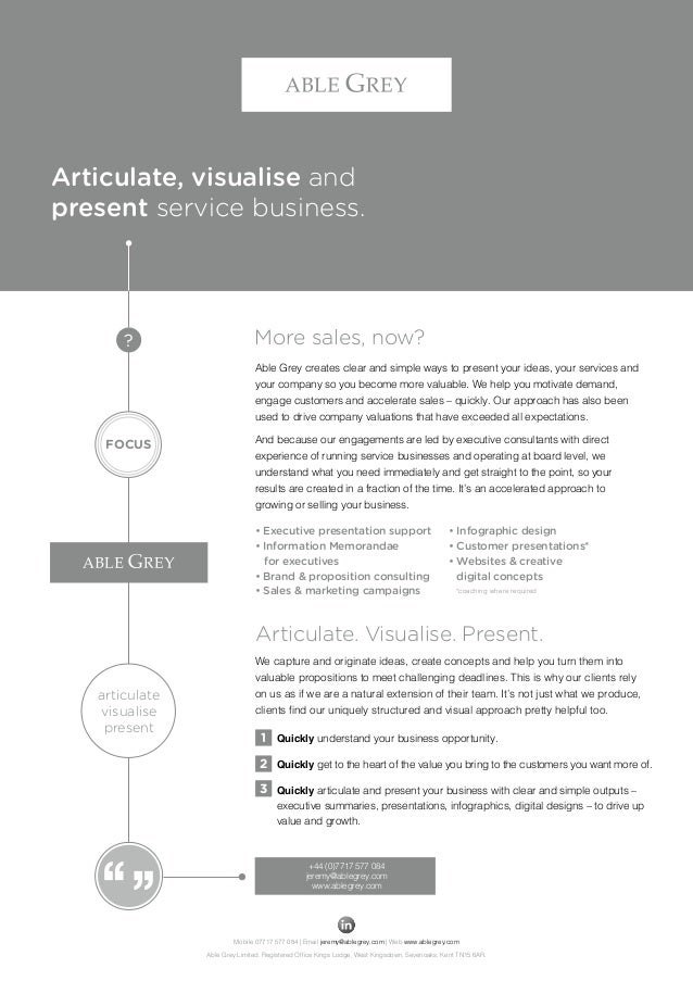 Articulate, visualise and  present service business.  ? More sales, now?  Able Grey creates clear and simple ways to prese...