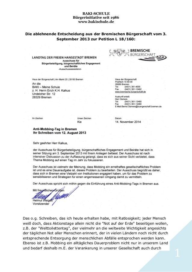 BAKI-SCHULE Bürgerinitiative seit 1986 www.bakischule.de Die ablehnende Entscheidung aus der Bremischen Bürgerschaft vom 3...