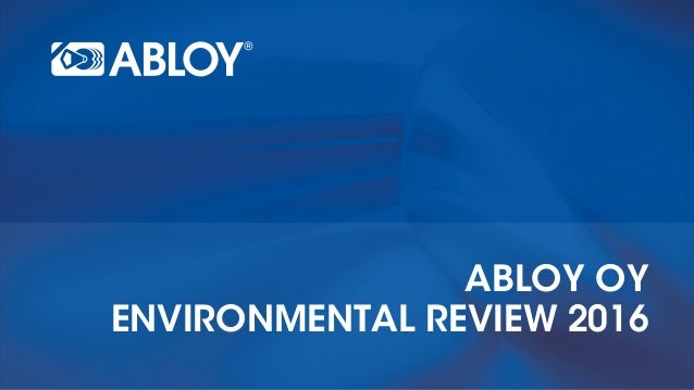 Abloy oy environmentAl review 2016