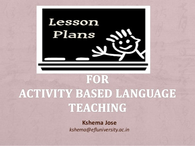 Lesson Plans For Activity Based Language Teaching