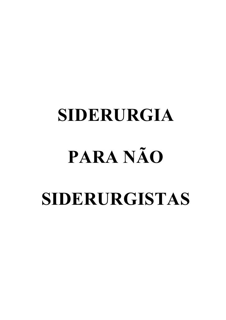 SIDERURGIA  PARA NÃOSIDERURGISTAS