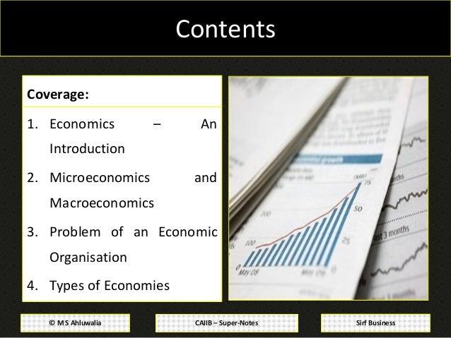 CAIIB Super Notes: Advanced Bank Management: Module A: Economic Analysis :Fundamentals of Economics, Microeconomics and Macroeconomics and Type of Economies   Slide 3