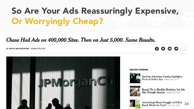 So Are Your Ads Reassuringly Expensive, Or Worryingly Cheap? 36