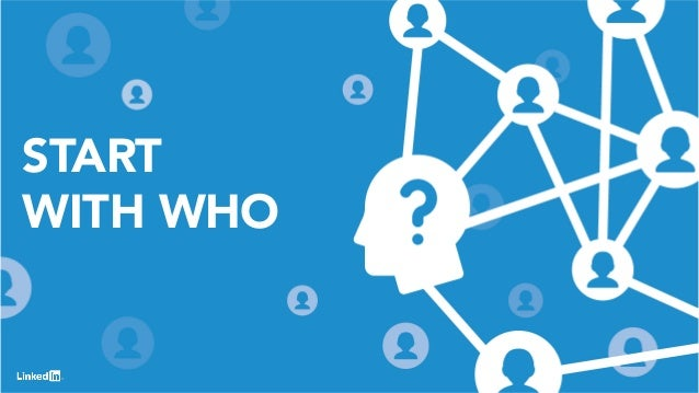 6 START WITH WHO