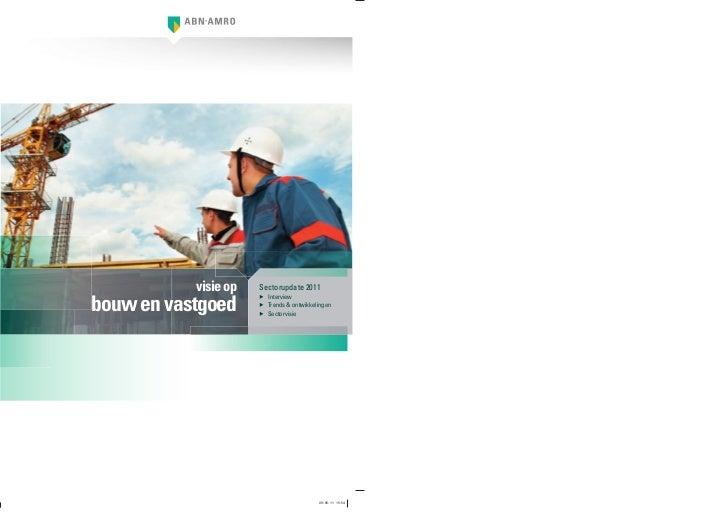 visie op   Sectorupdate 2011bouw en vastgoed                      ▶ Interview                      ▶ Trends & ontwikkeling...
