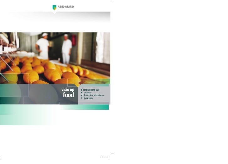 visie op   Sectorupdate 2011 food           ▶ Interview           ▶ Trends & ontwikkelingen           ▶ Sectorvisie