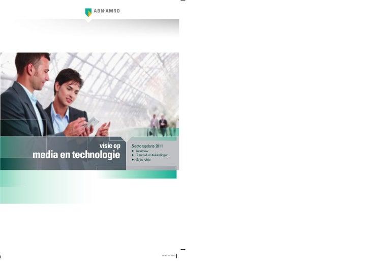 visie op   Sectorupdate 2011media en technologie                          ▶ Interview                          ▶ Trends & ...
