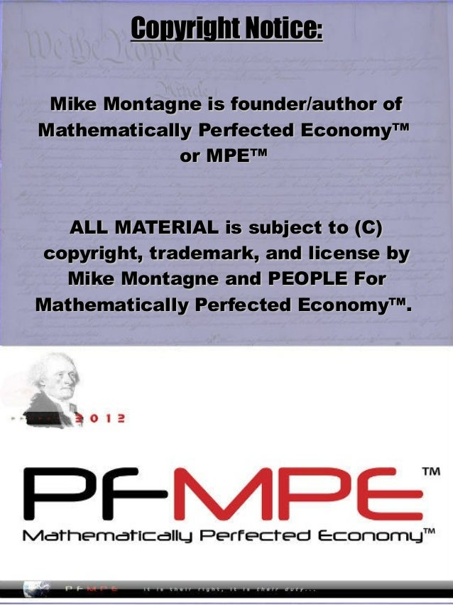 Copyright Notice:Copyright Notice: Mike Montagne is founder/author ofMike Montagne is founder/author of Mathematically Per...
