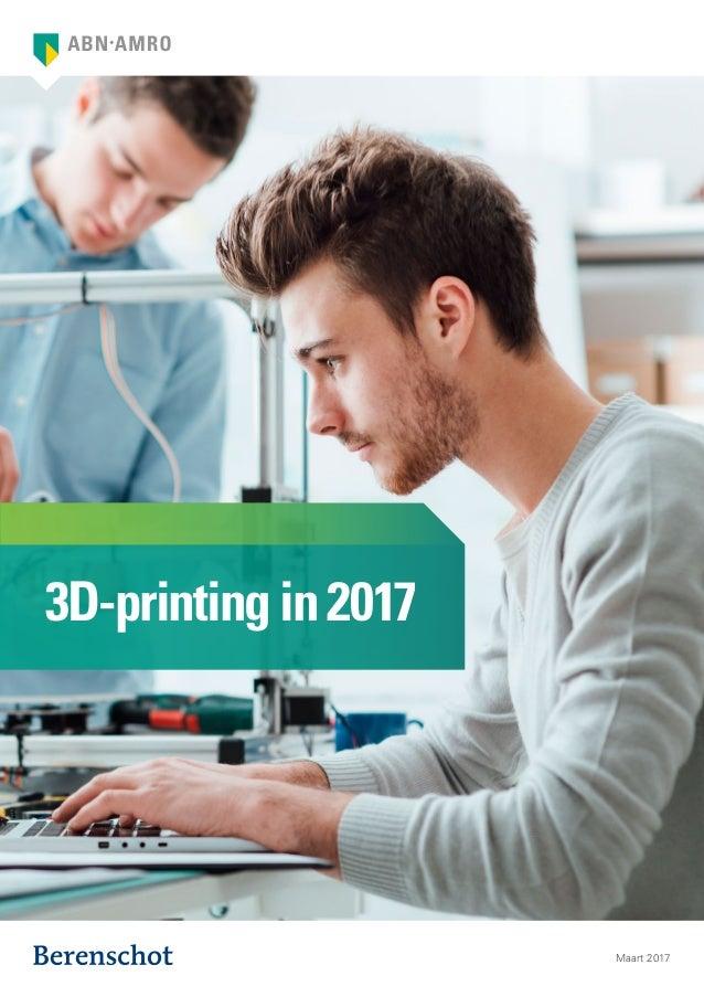 3D-printingin2017 Maart 2017