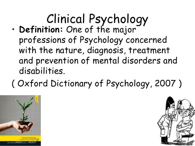 an analysis of the career in clinical psychology Clinical psychology is both a general practice and a health service provider specialty in professional psychology clinical psychologists provide professional services for the diagnosis, assessment, evaluation, treatment and prevention of psychological, emotional, psychophysiological and behavioral disorders across the lifespan.