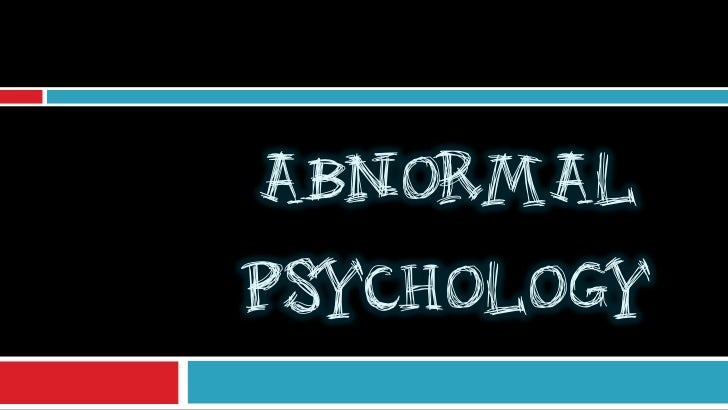 ABNORMALPSYCHOLOGY