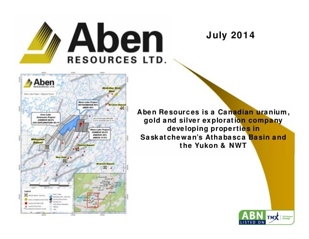 1 July 2014 Aben Resources is a Canadian uranium, gold and silver exploration company developing properties in Saskatchewa...