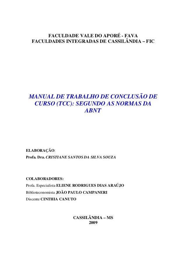 FACULDADE VALE DO APORÉ - FAVA FACULDADES INTEGRADAS DE CASSILÂNDIA – FIC MANUAL DE TRABALHO DE CONCLUSÃO DE CURSO (TCC): ...