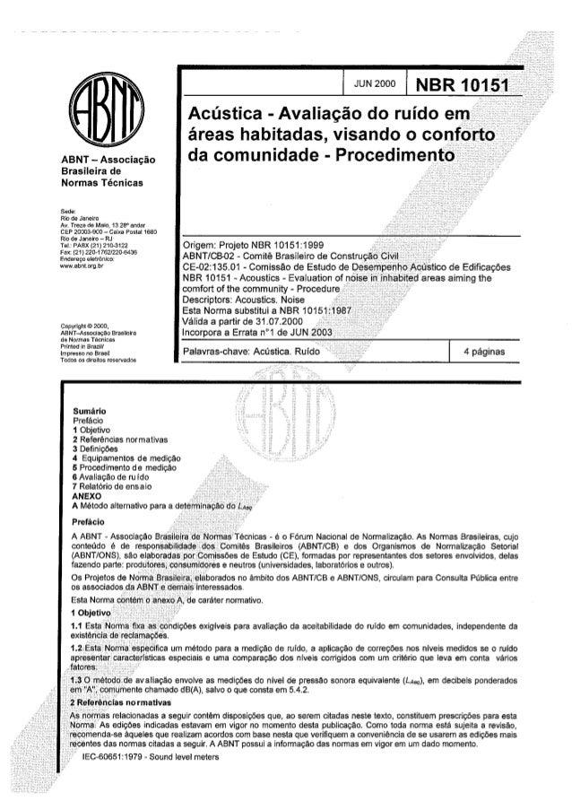 ABNT - Associação Brasileira de Normas Técnicas  Sede:   Rio de Janeiro  Av.  Treze da Maio.  13 28° andar CEP 20003-900 -...