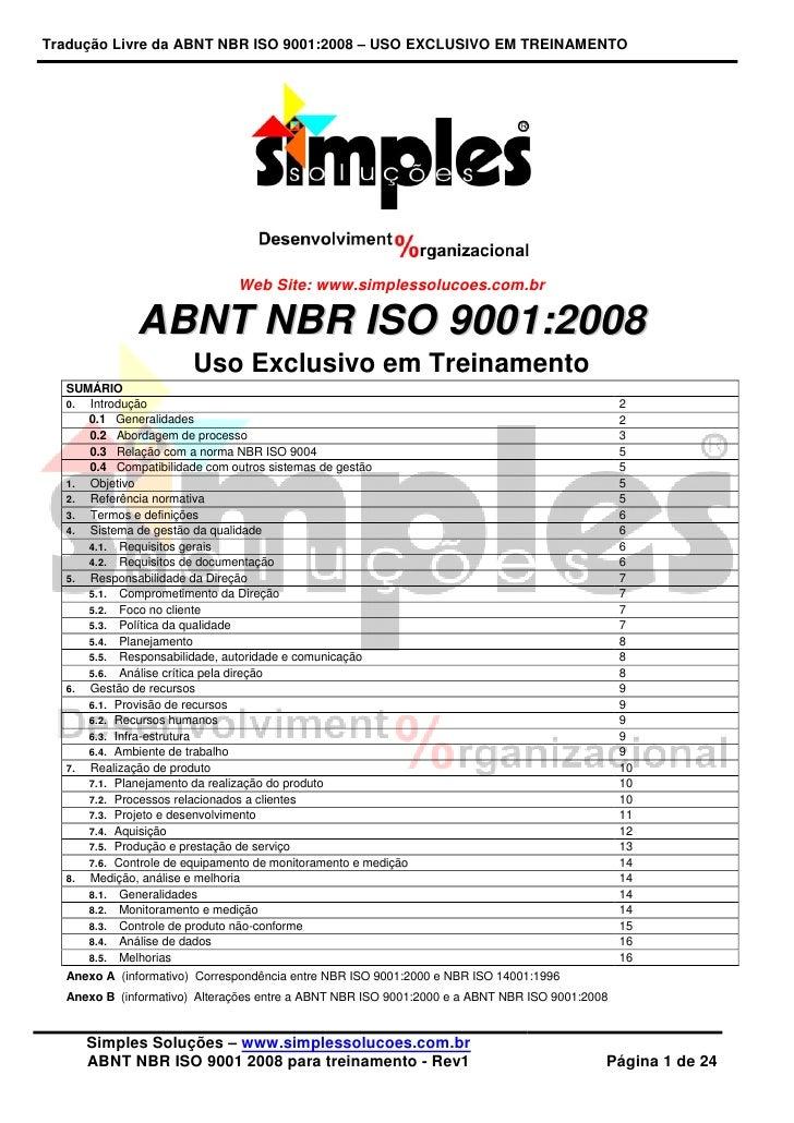 Tradução Livre da ABNT NBR ISO 9001:2008 – USO EXCLUSIVO EM TREINAMENTO                               Web Site: www.simple...