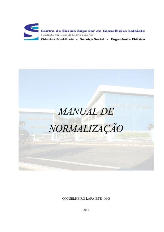 MANUAL DE  NORMALIZAÇÃO  CONSELHEIRO LAFAIETE - MG  2014
