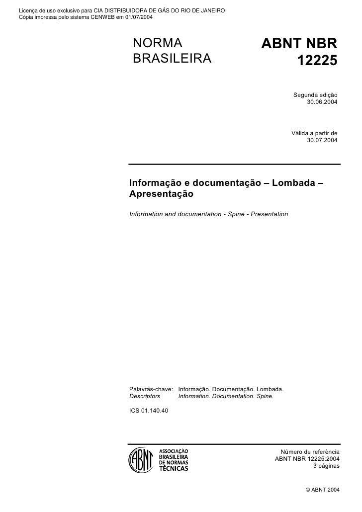 Licença de uso exclusivo para CIA DISTRIBUIDORA DE GÁS DO RIO DE JANEIROCópia impressa pelo sistema CENWEB em 01/07/2004  ...