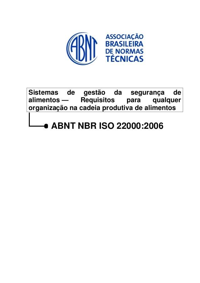 Sistemas de gestão da segurança de alimentos — Requisitos para qualquer organização na cadeia produtiva de alimentos  ABNT...