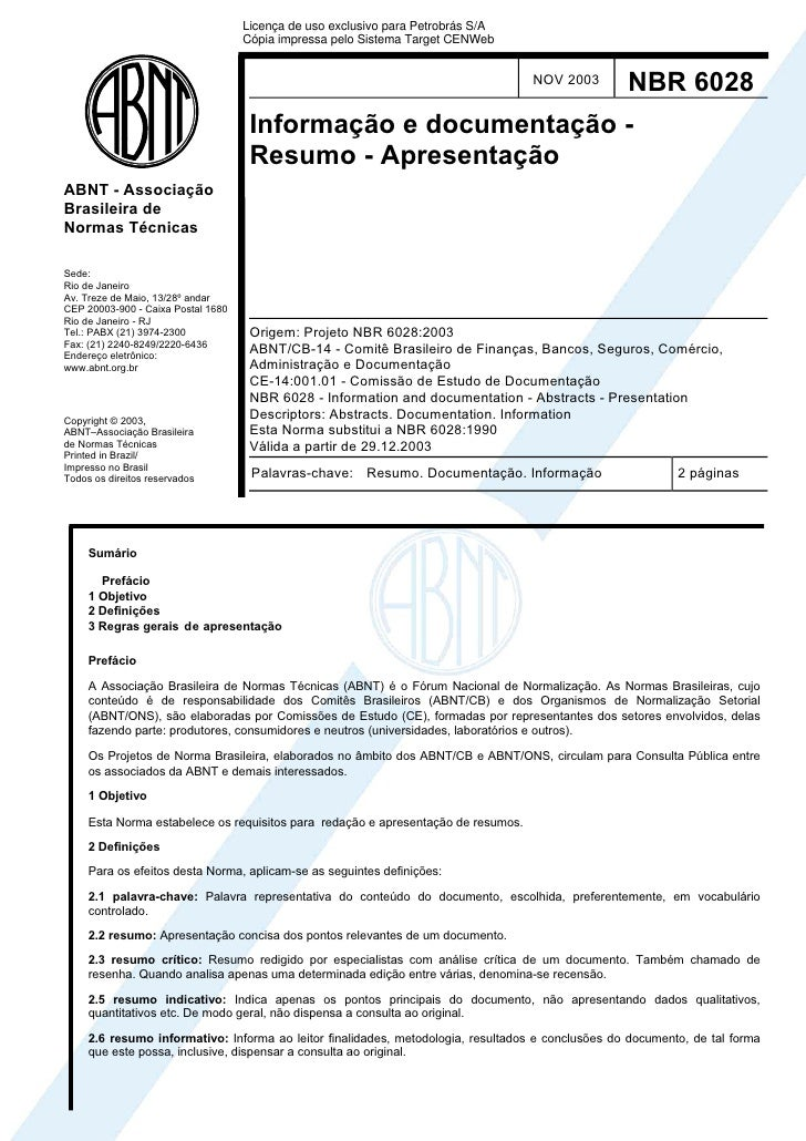 Licença de uso exclusivo para Petrobrás S/A                                    Cópia impressa pelo Sistema Target CENWeb  ...