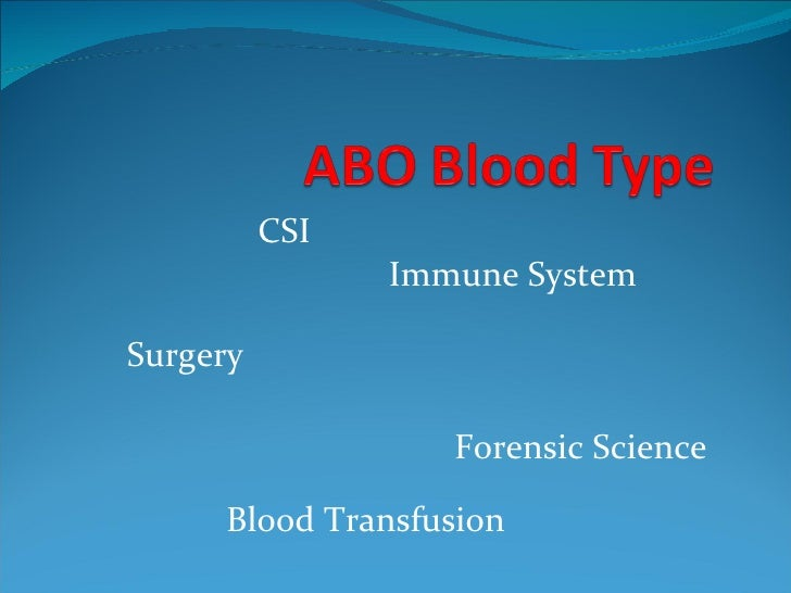 Blood Transfusion Surgery Forensic Science Immune System CSI