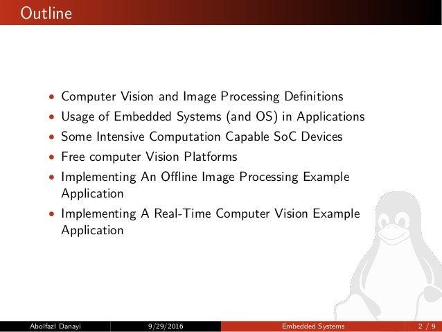 پردازش تصویر در سیستمهای نهفته نوین با استفاده از بسترهای نرمافزاری آزاد Slide 2