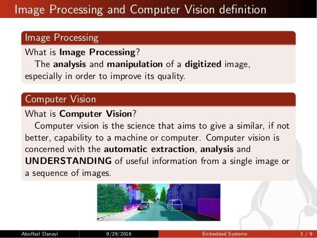 پردازش تصویر در سیستمهای نهفته نوین با استفاده از بسترهای نرمافزاری آزاد Slide 3