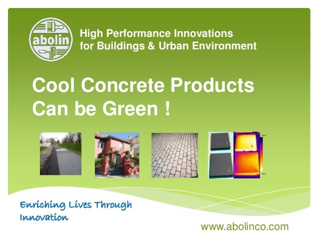 High Performance Innovations for Buildings & Urban Environment 25.9°C 60.6°C 1 3 4 1 2 www.abolinco.com Enriching Lives Th...