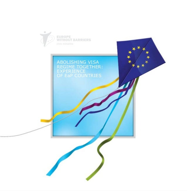 ABOLISHING VISA REGIME TOGETHER: EXPERIENCE OF EaP COUNTRIES
