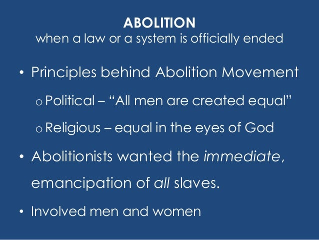 an introduction to the history of the abolitionist movement In fact, the history of the early abolitionist movement in britain can be told in terms of two major petition campaigns the first took place in 1788, when over one hundred petitions dealing with the slave trade were presented to the house of commons.