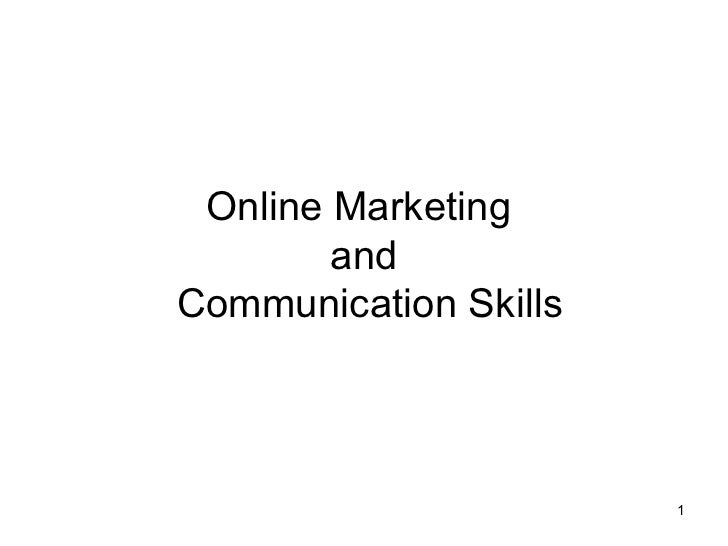 Online Marketing  and  Communication Skills