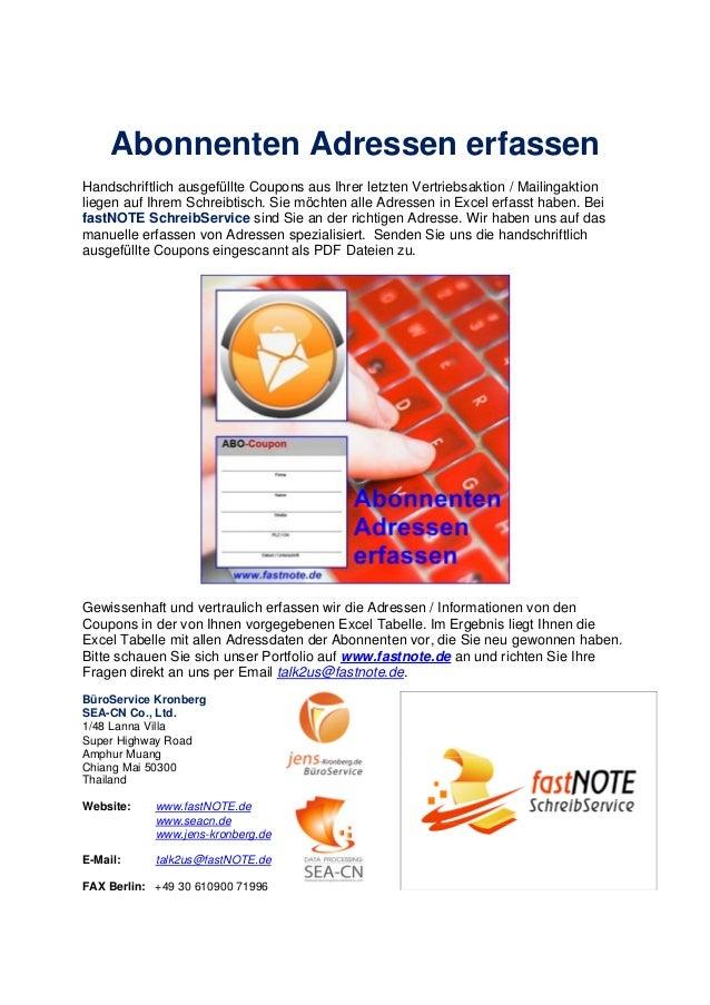 Abonnenten Adressen erfassen Handschriftlich ausgefüllte Coupons aus Ihrer letzten Vertriebsaktion / Mailingaktion liegen ...