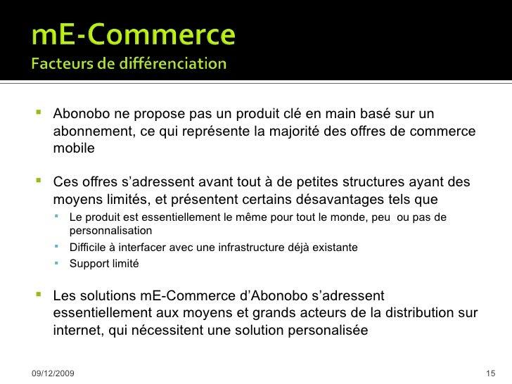     Nouveau canal de distribution, augmentation des ventes      Lien permanent avec le client, possibilité d'envoyer des...