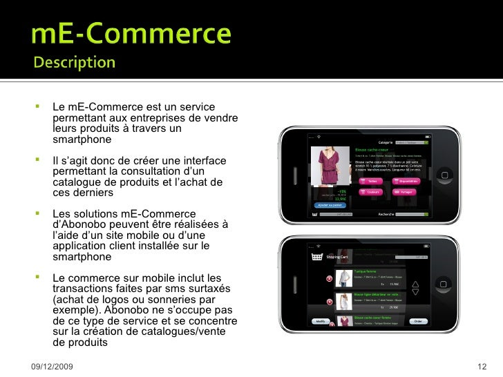     Sous le terme de «commerce mobile», certaines définitions incluent tout ce qui est      en rapport avec un transfer...