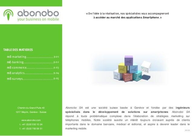 Abonobo SA est une société suisse basée à Genève et fondée par des ingénieurs spécialisés dans le développement de solutio...