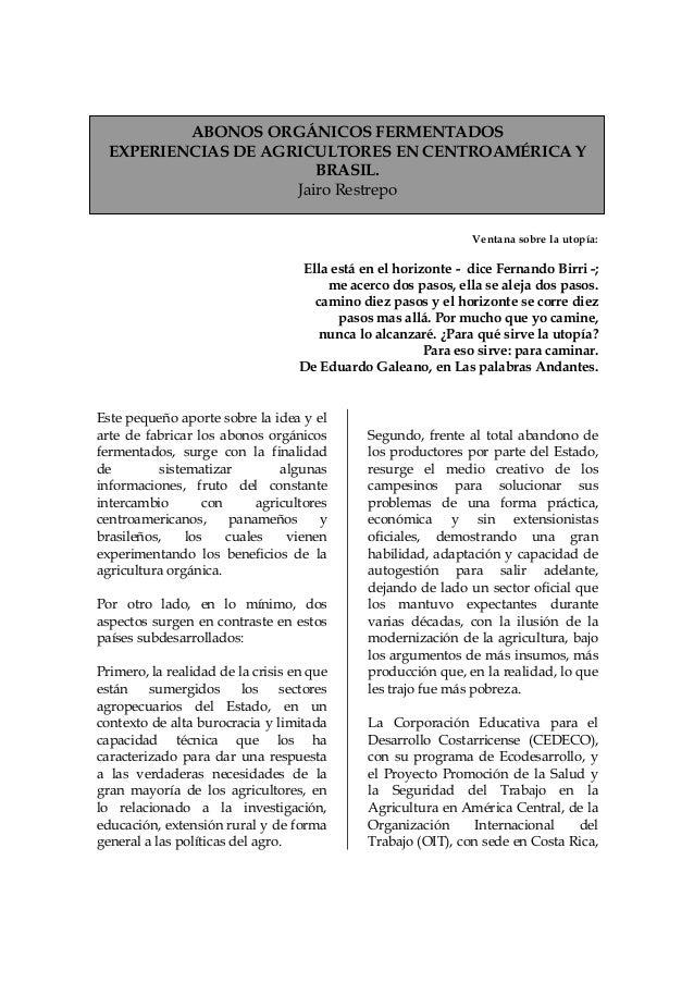 ABONOS ORGÁNICOS FERMENTADOS  EXPERIENCIAS DE AGRICULTORES EN CENTROAMÉRICA Y                        BRASIL.              ...