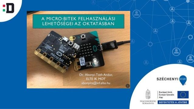 """Abonyi-Tóth Andor: A Micro:bitek felhasználási lehetőségei az oktatásban - """"Teachmeet"""" előadás"""